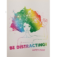 image of Be Distracting Pride greeting card