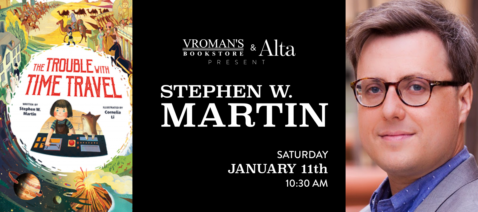 Stephen W. Martin presents and signs The Trouble with Time Travel on Saturday January 11th at 10:30am