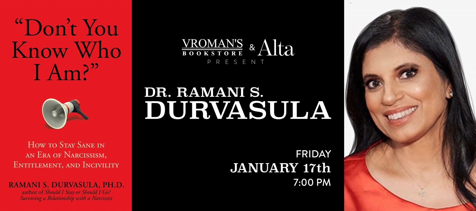 Dr. Ramani Durvasula discusses and signs Don't You Know Who I Am on Friday January 17th at 7pm