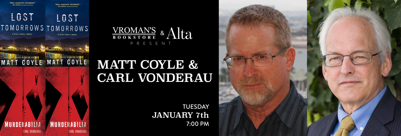 Matt Coyle and Carl Vonderau book signing January 7th at 7pm