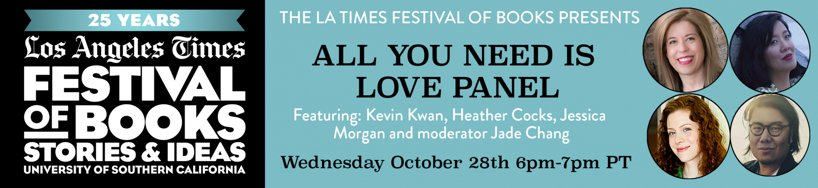 The L.A. Times Festival of Books presents Fiction: All You Need is Love Panel on Wednesday October 28th from 6pm-7pm PT