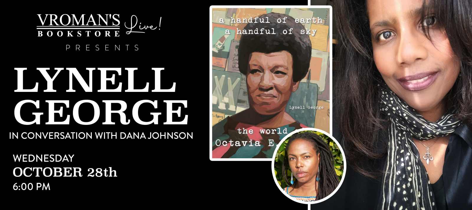 Vroman's Live presents Lynell George, in conversation with Dana Johnson, on Wednesday October 28th at 6pm