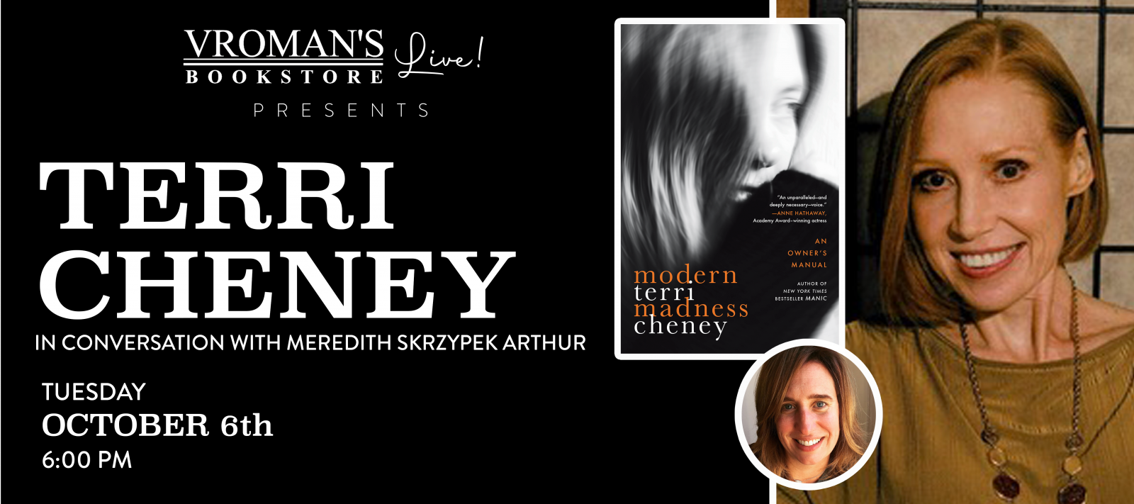 Vroman's Live presents Terri Cheney, in conversation with Meredith Skrzypek Arthur on Tuesday October 6th at 6pm