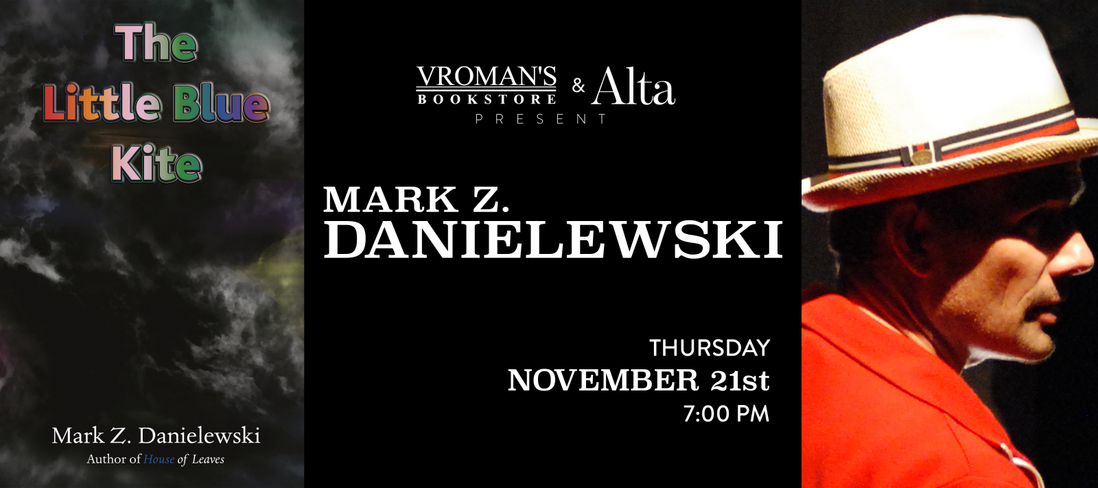 book signing with Mark Z. Danielewski Thursday November 21 at 7pm
