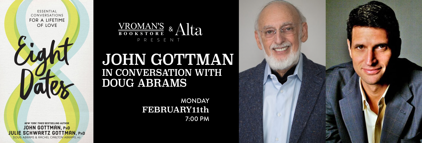 Dr. John Gottman, in conversation with Doug Abrams, Monday February 11th at 7pm