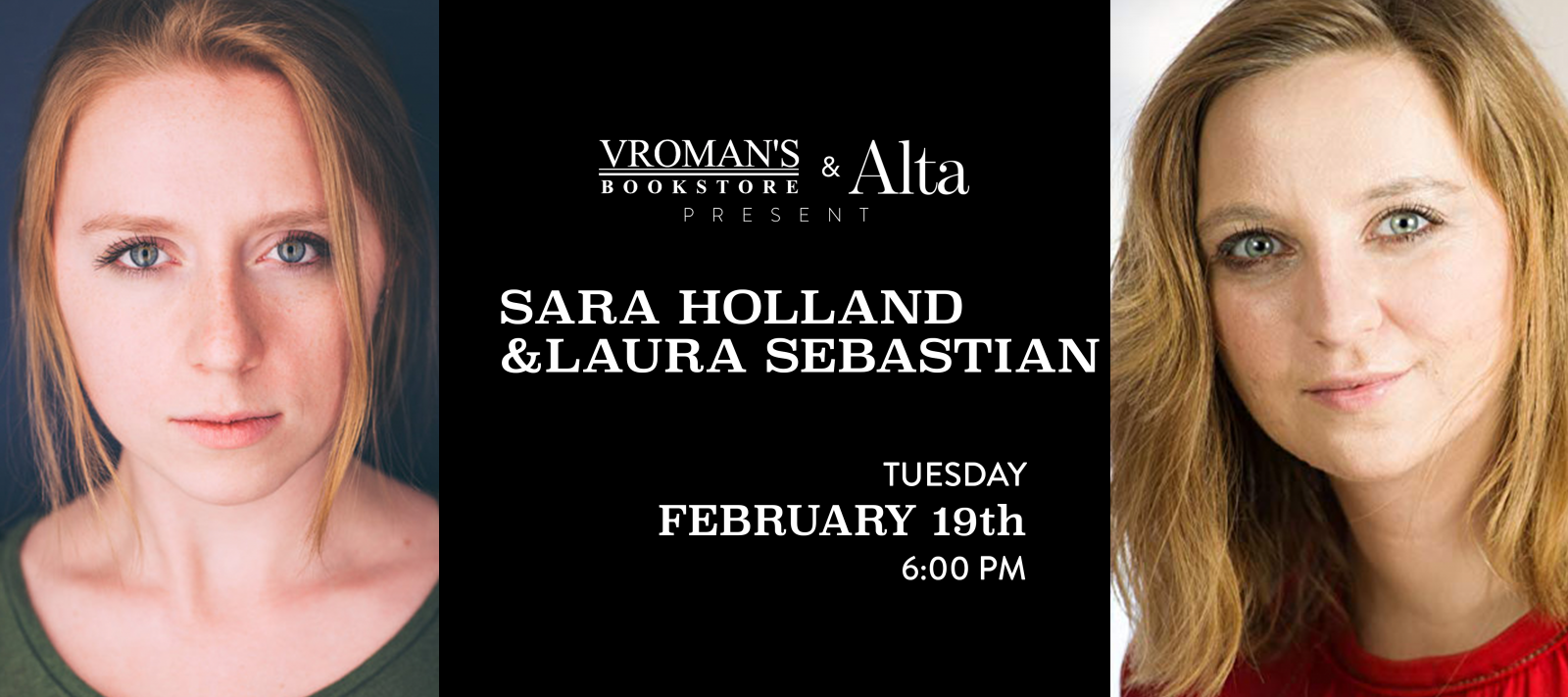 Sara Holland and Laura Sebastian, with Jessica Cluess, Tuesday February 19th at 6pm