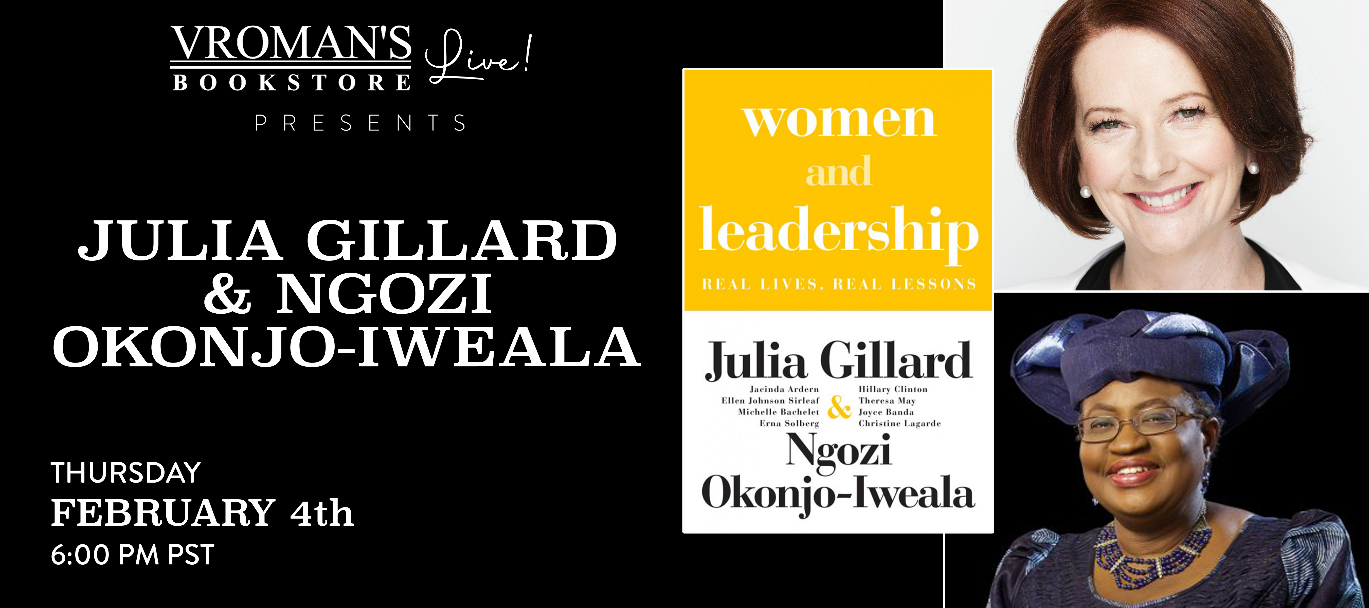 Julia Gillard & Ngozi Okonjo-Iweala on Thursday February 4th at 6pm PST