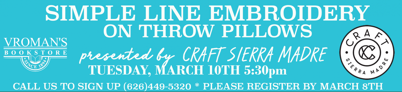 Simple Line Embroidery workshop on Tuesday, March 10, at 5:30pm. Please call us to sign up.