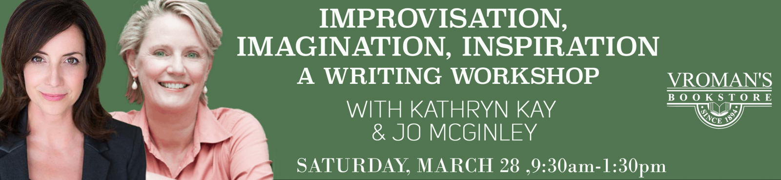 Improvisation, Imagination, Inspiration: Writing Workshop on Saturday March 28th from 9:30am-1:30pm. Please call us at (626)449-5320 to sign up.