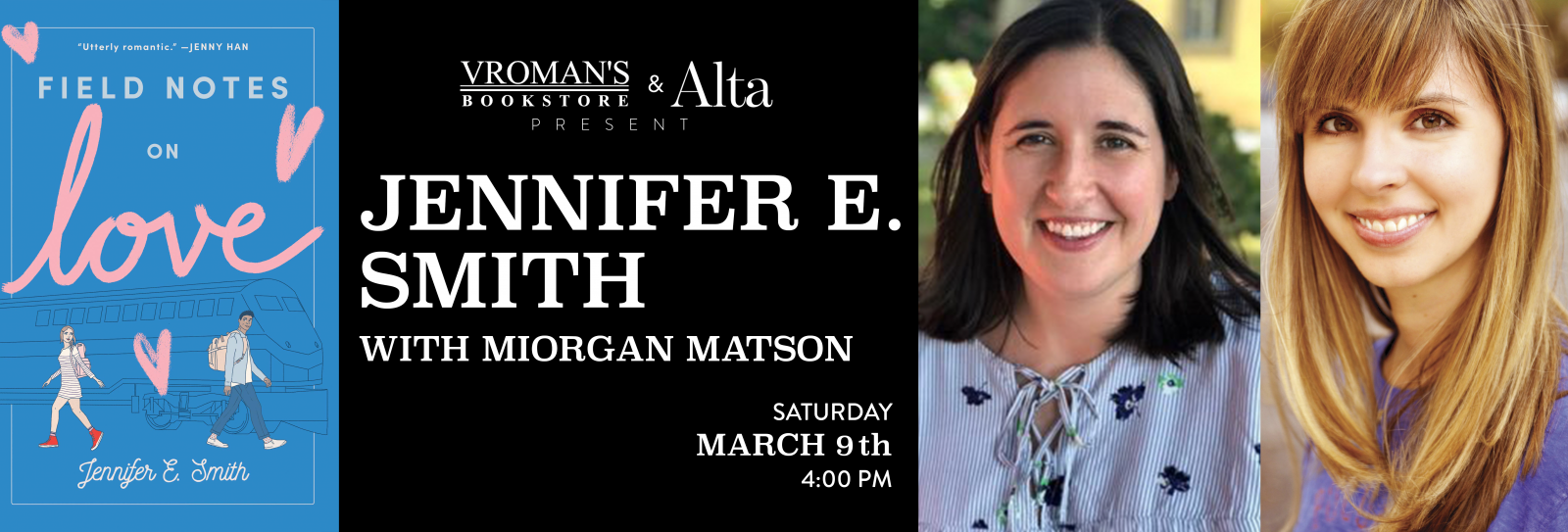 Jennifer E Smith and Morgan Matson Saturday March 9th at 4pm