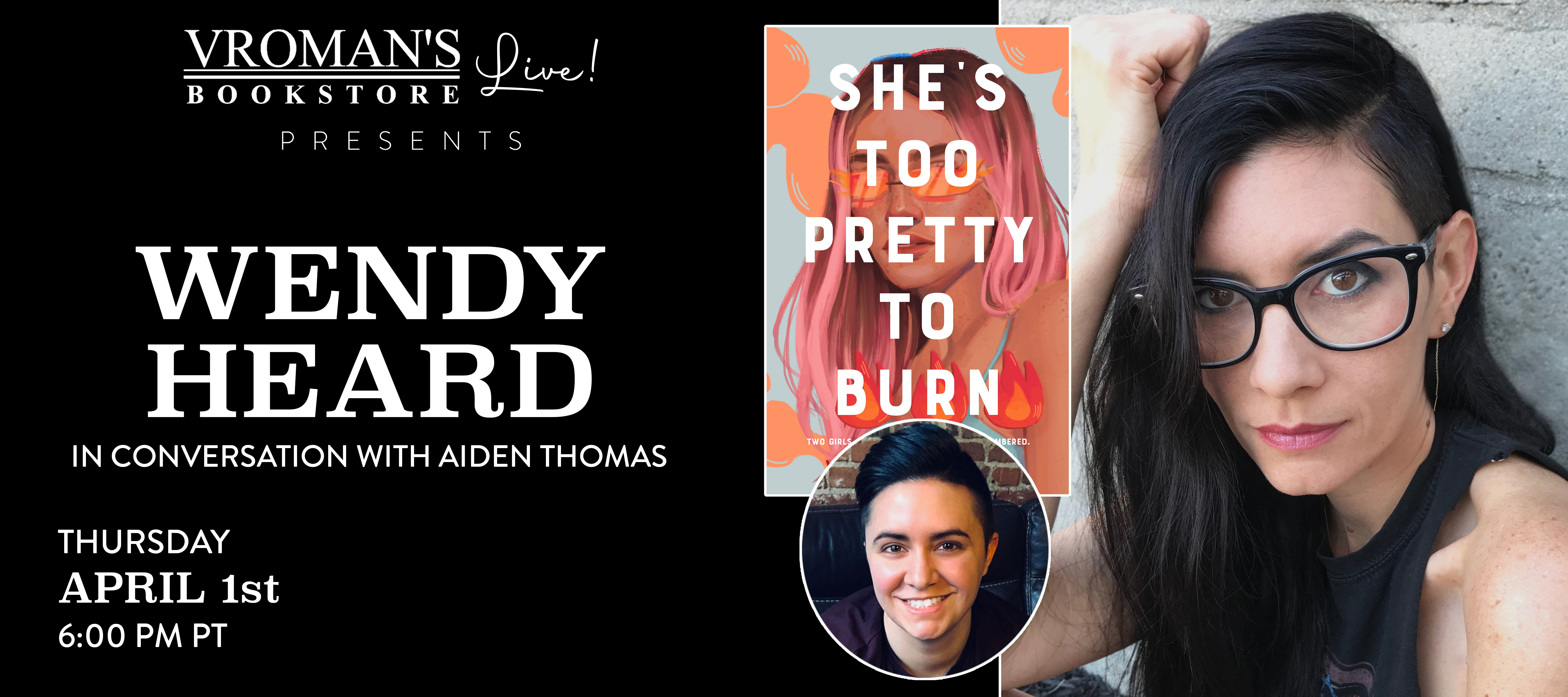 Wendy Heard, in conversation with Aiden Thomas, on Thursday April 1st at 6pm
