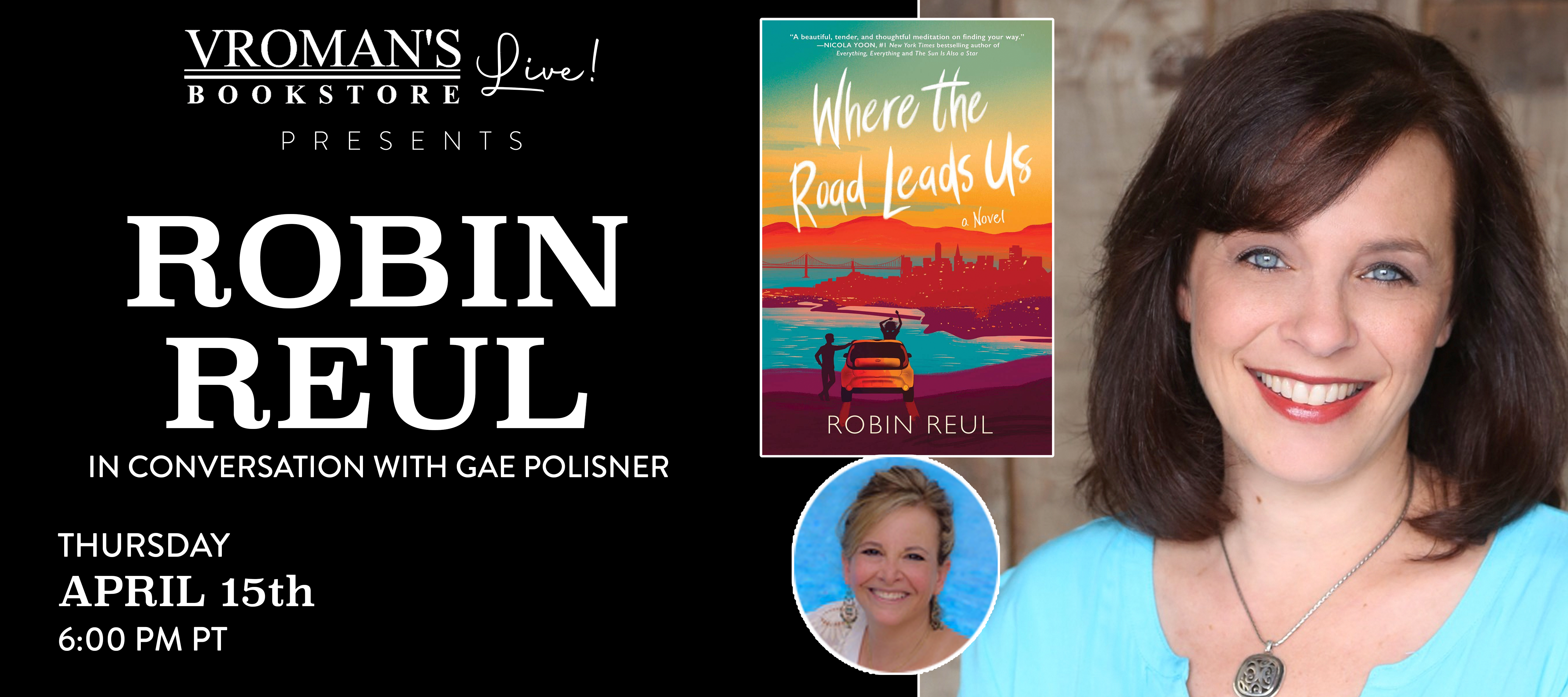 Robin Reul, in conversation with Gae Polisner, on Thursday April 15 at 6pm