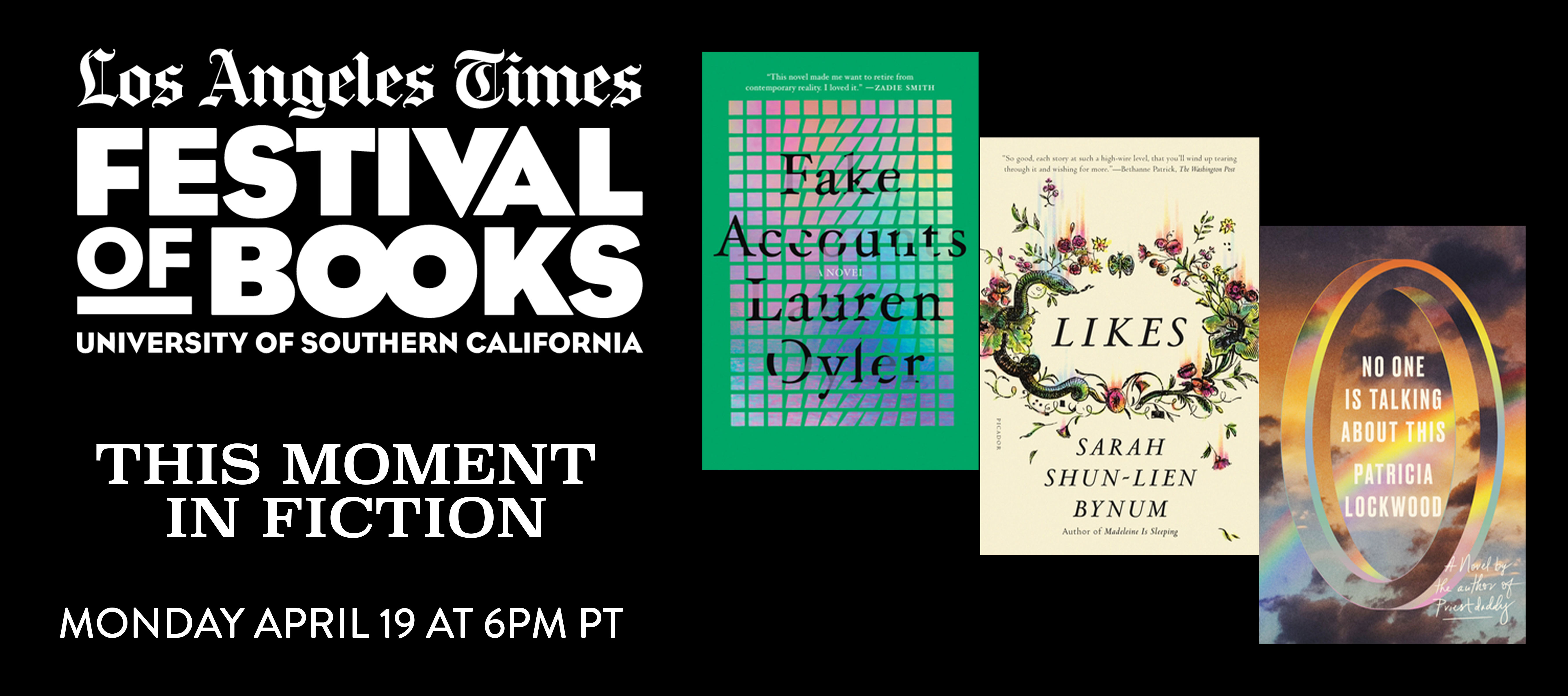 Monday, April 19, 6:00p Los Angeles Times Festival of Books presents This Moment in Fiction