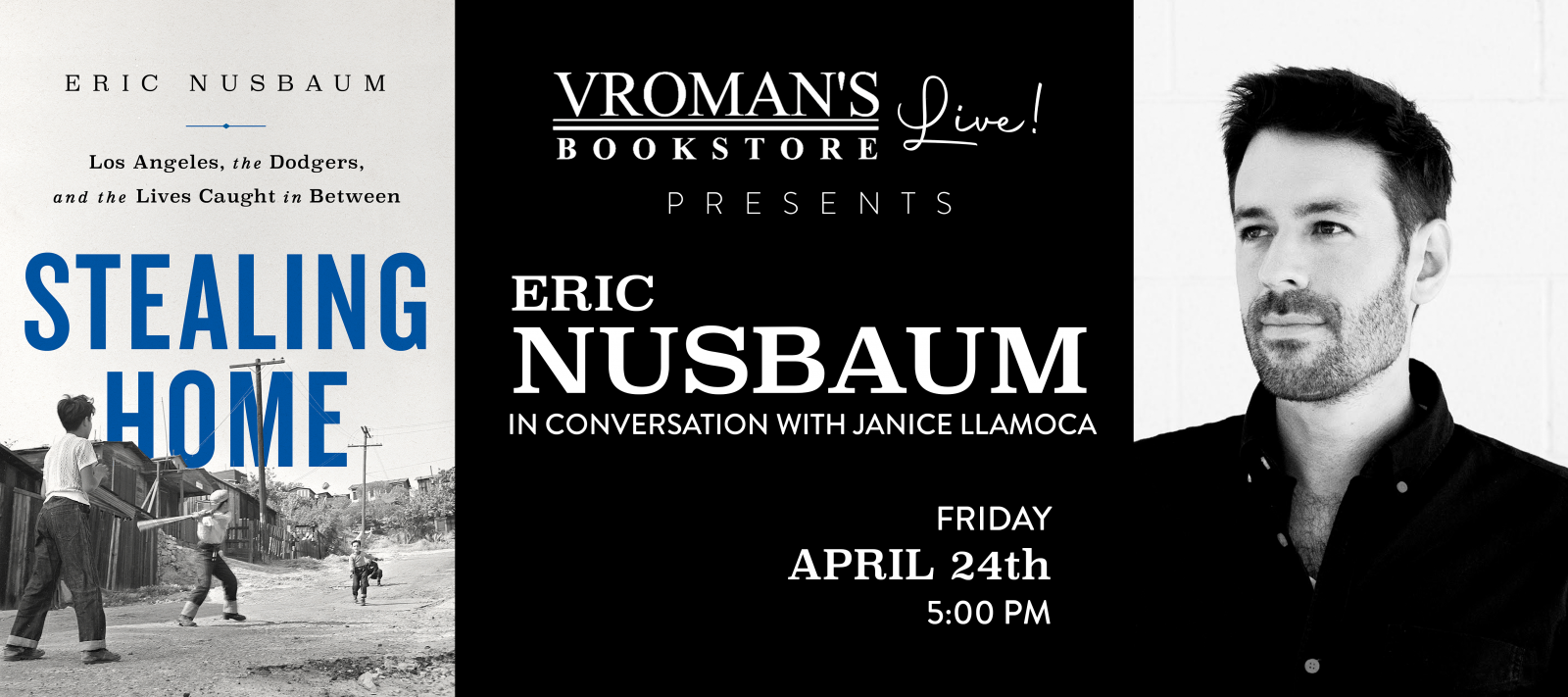 Vroman's Live Presents Eric Nusbaum, in conversation with Janice Llamoca on Friday April 24th at 5pm