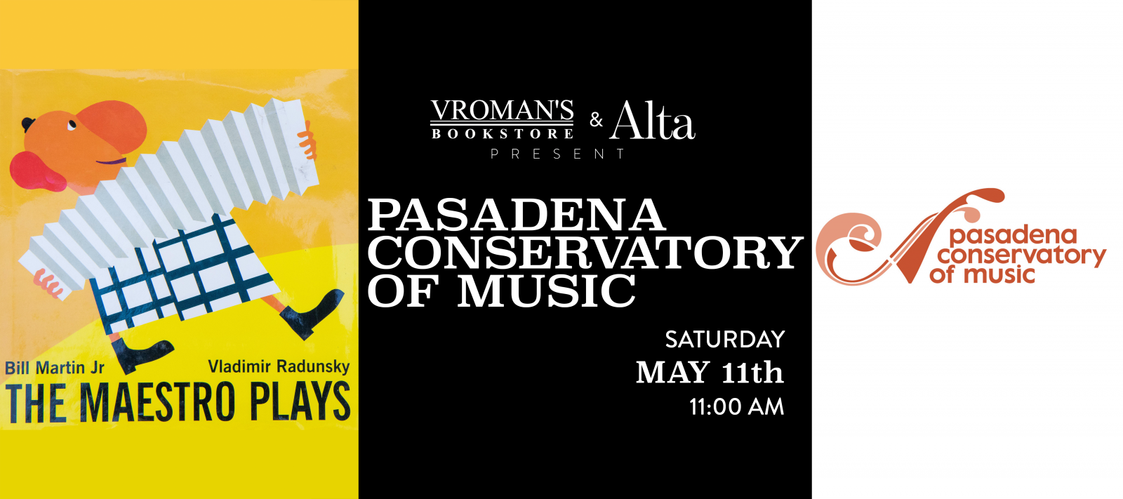 Pasadena Conservatory of Music presents The Maestro Plays Saturday May 11th at 11am