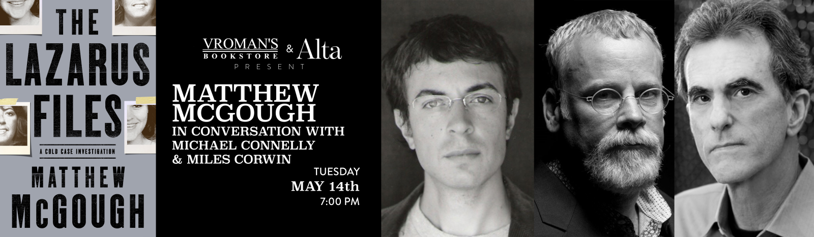 Matthew McGough, in conversation with Michael Connelly & Miles Corwin, Tuesday May 14th at 7pm