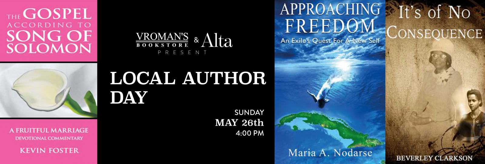 Vroman's Local Author Day  Sunday May 26th at 4pm