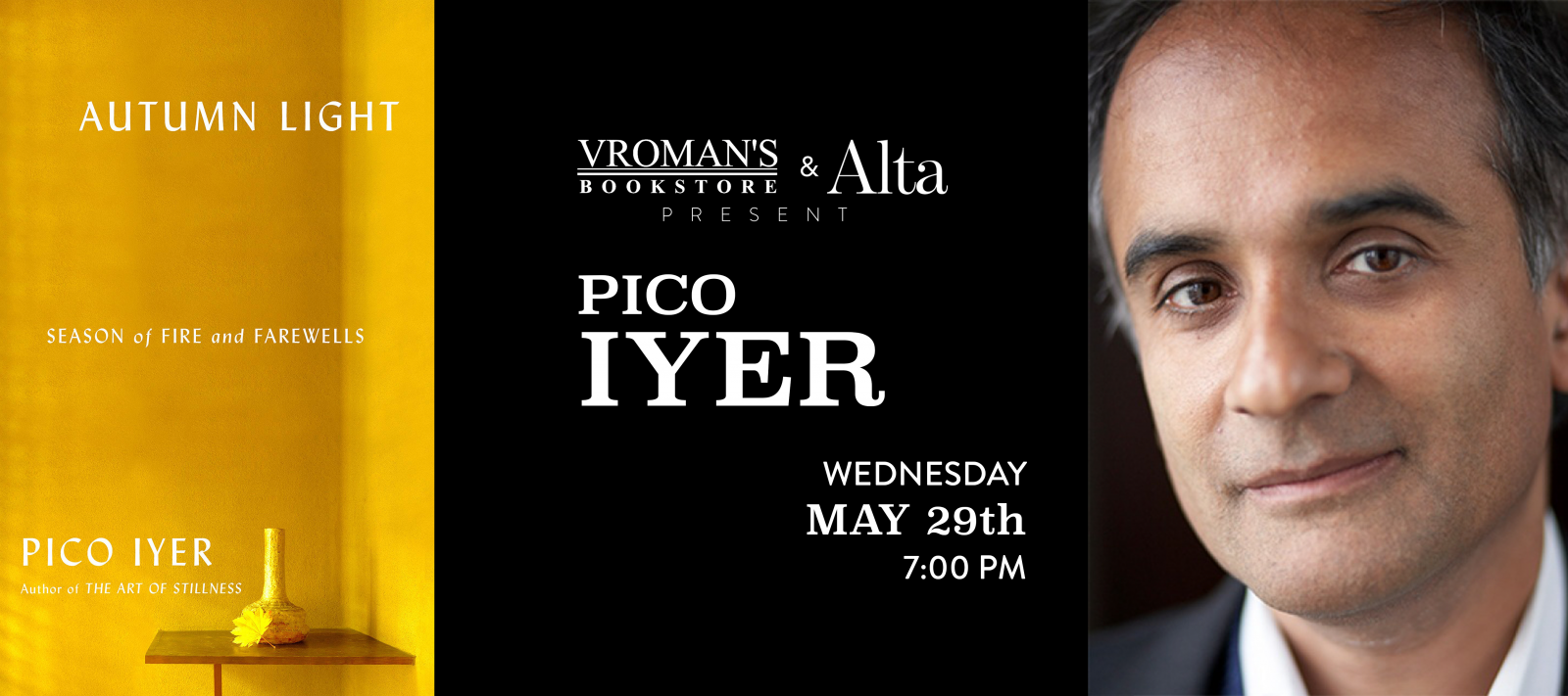 Pico Iyer book signing Wednesday May 29th at 7pm