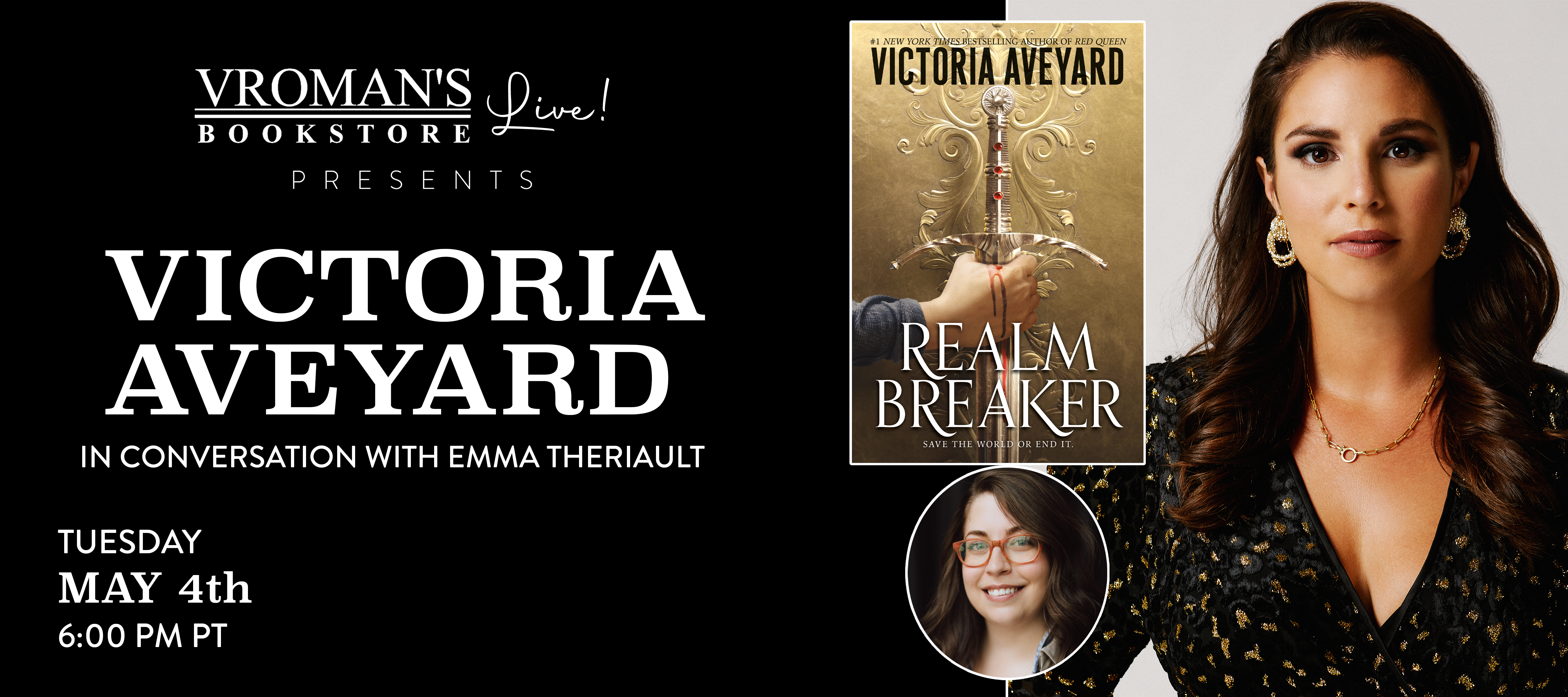Victoria Aveyard, in conversation with Emma Theriault, on Tuesday May 4th at 6pm. This is a ticketed event.