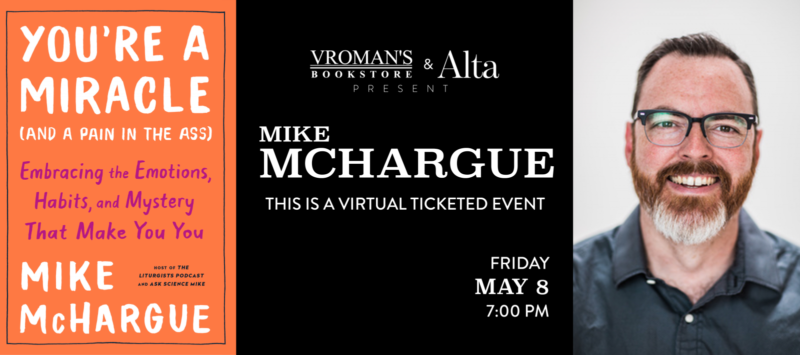 Mike McHargue ticketed virtual book talk on Friday May 8th at 7pm. Tickets available on eventbrite.