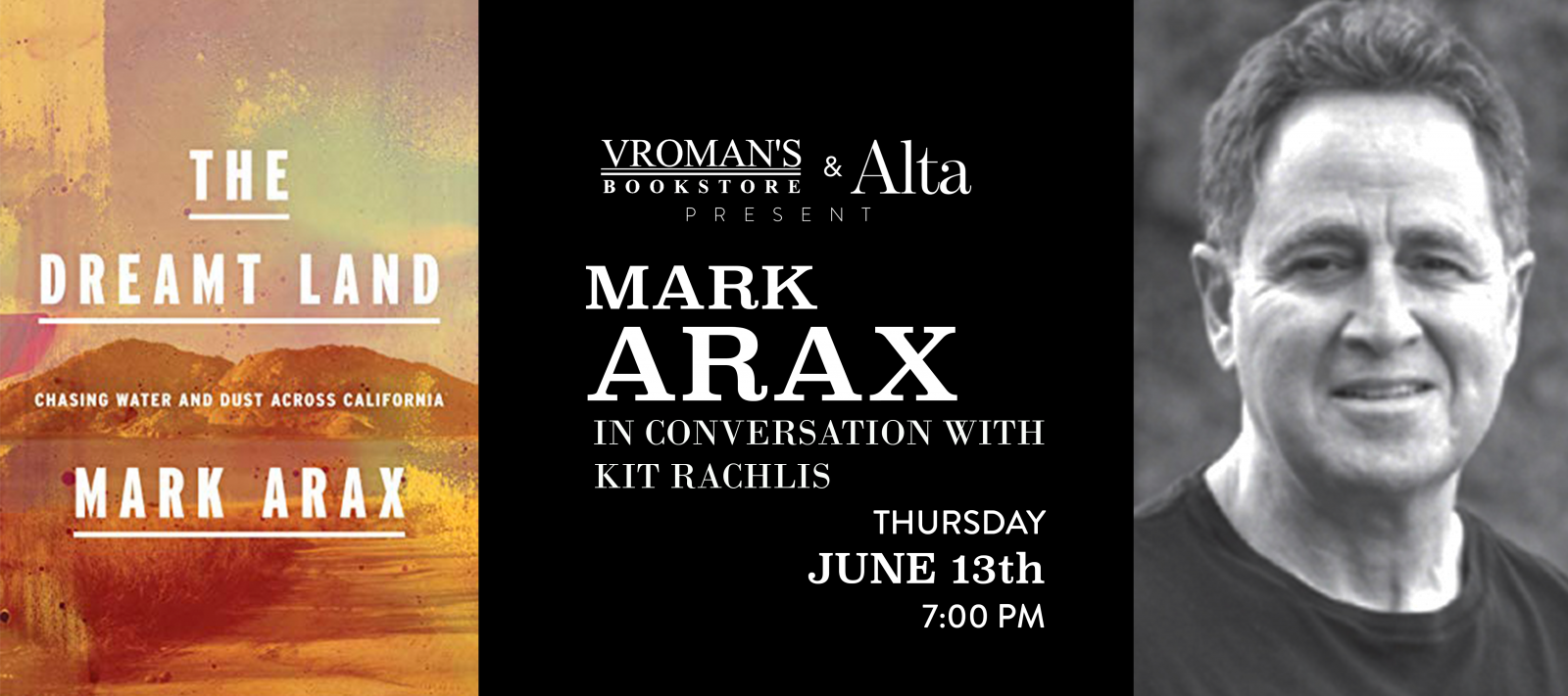 Mark Arax in conversation with Kit Rachlis, Thursday June 13th at 7pm