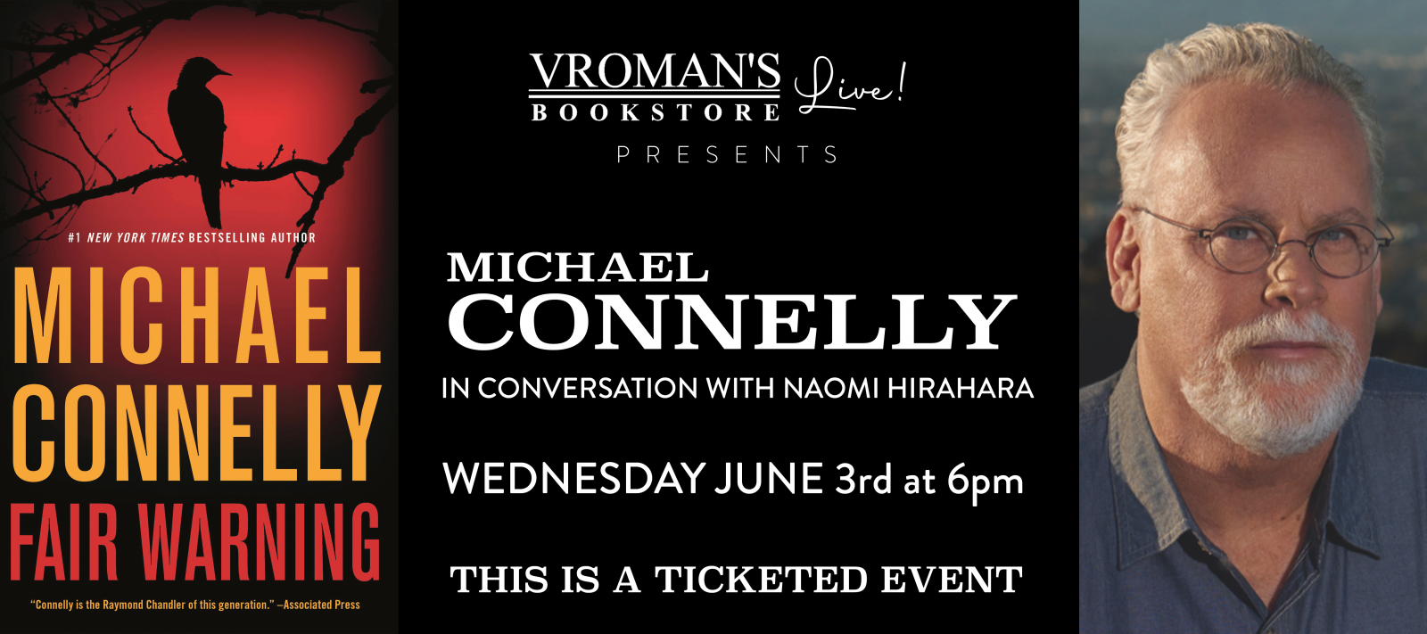 Vroman's Live presents Michael Connelly in conversation with Naomi Hirahara on Wednesday, June 3, at 6pm