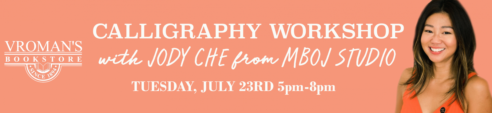 Calligraphy Workshop with Jody Che, Tuesday July 23rd at 5pm