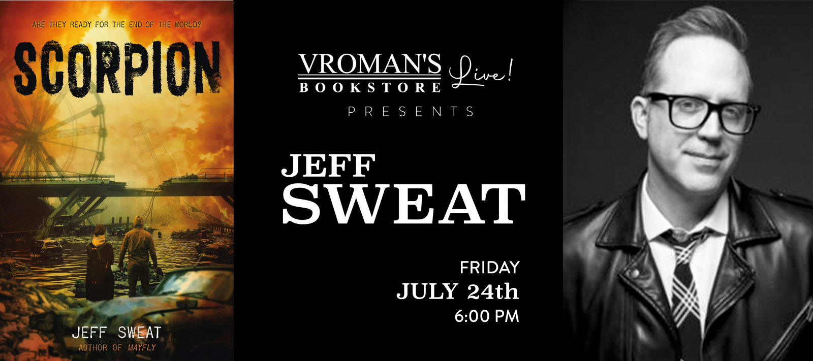 Vroman's Live Presents Jeff Sweat on Friday July 24th at 6pm