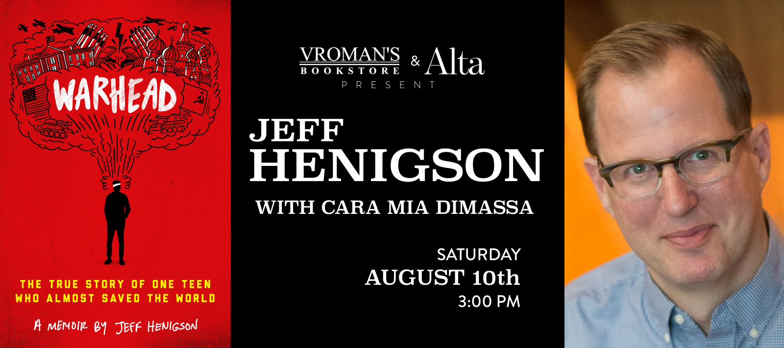 Jeff Henigson book signing Saturday August 10th at 3pm