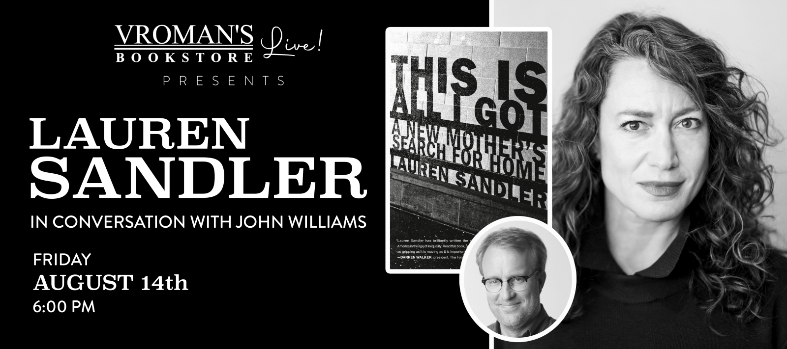 Vroman's Live presents Lauren Sandler, in conversation with John Williams, on Friday August 14th at 6pm