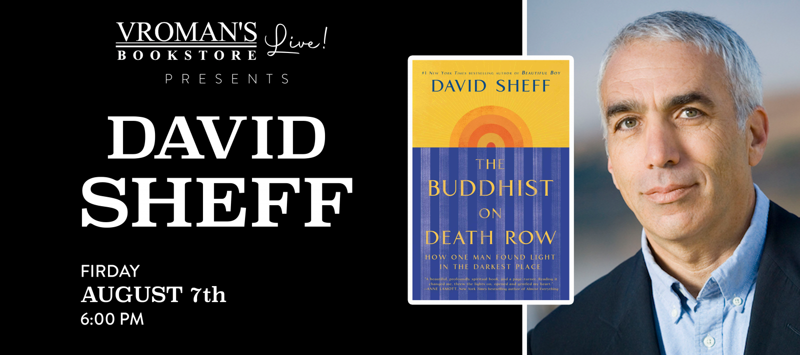 Vroman's Live presents David Sheff on Friday August 7th at 6pm