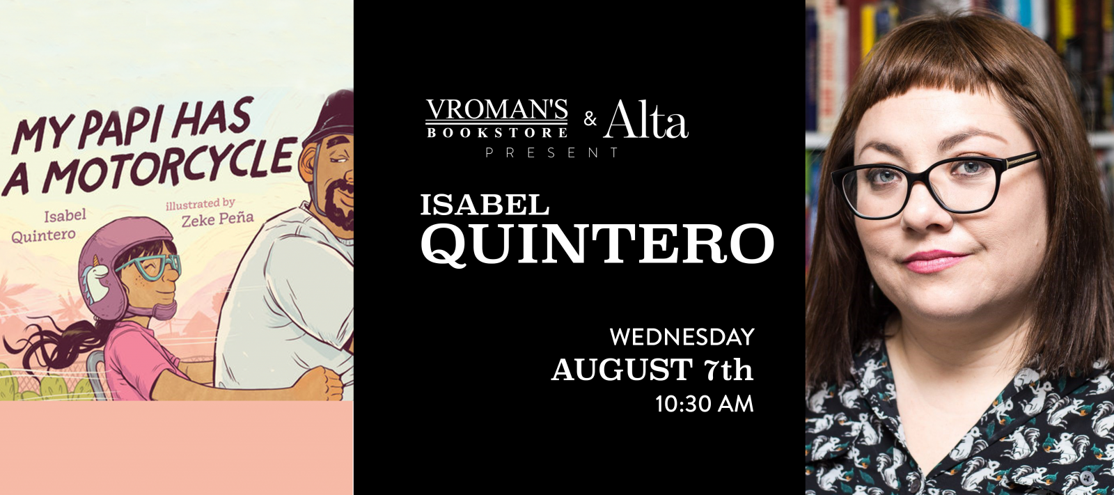 Isabel Quintero book signing Wednesday August 7th at 10:30am
