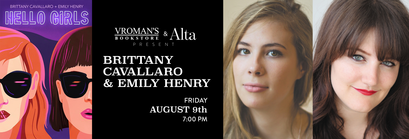 Brittany Cavallaro and Emily Henry book signing Friday August 9th at 7pm
