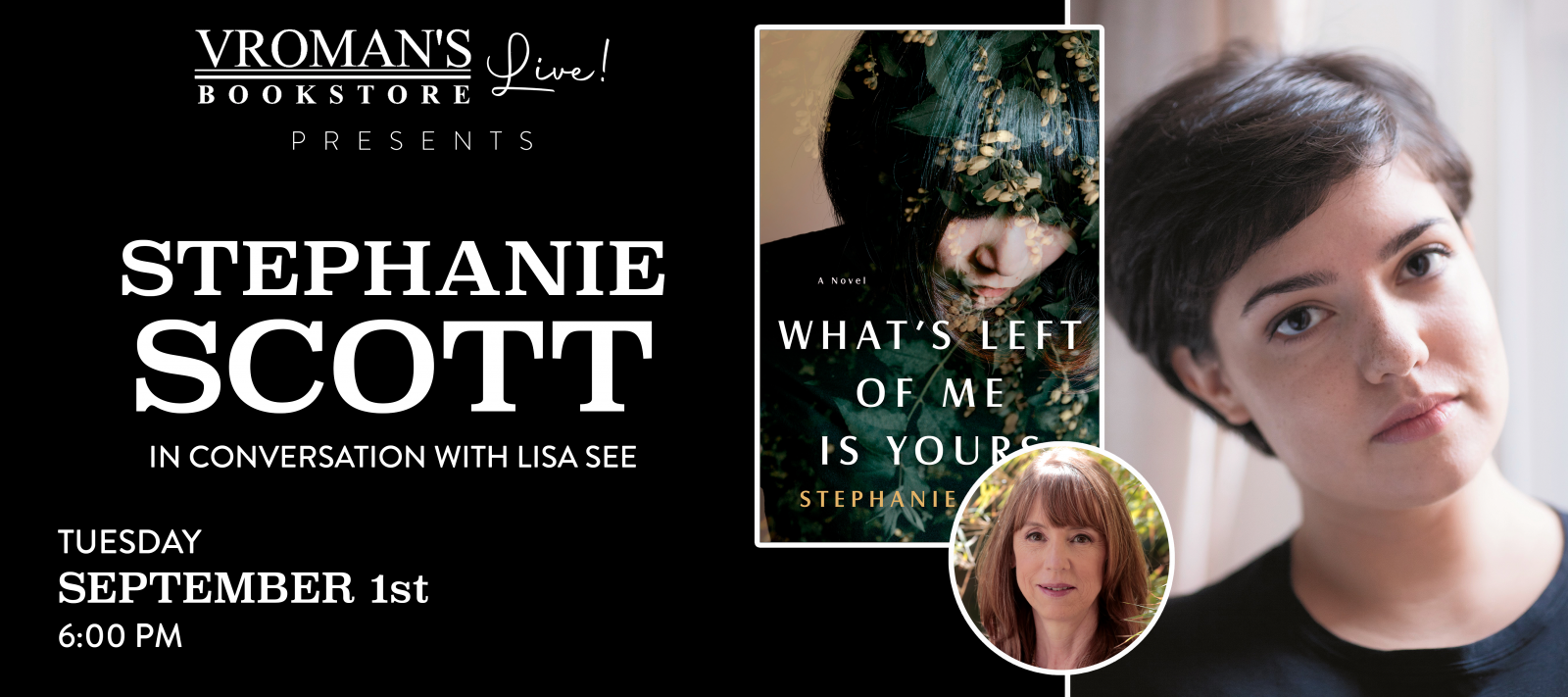Vroman's Live presents Stephanie Scott, in conversation with Lisa See, on Tuesday September 1 at 6pm