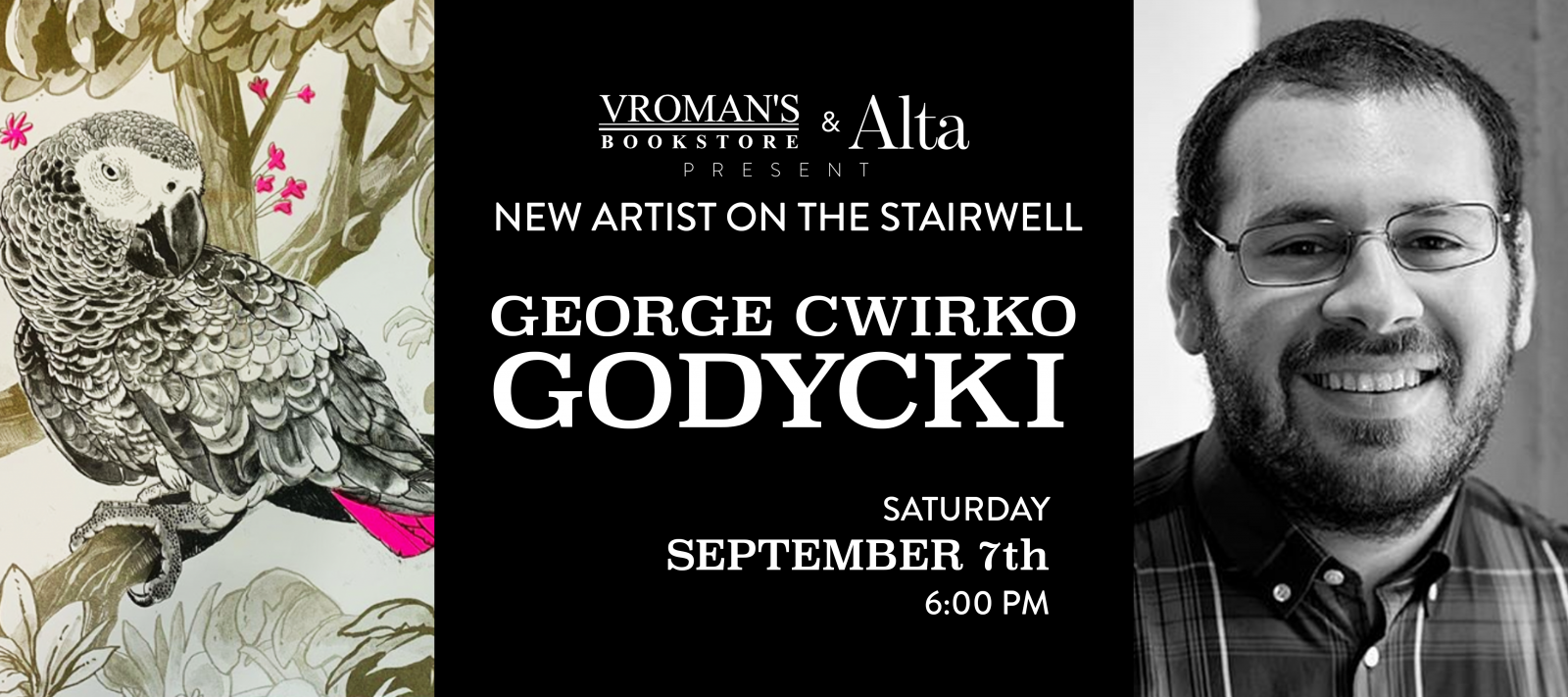 Art on the stairwell reception for George Cwirko Godycki Saturday September 7th at 6pm