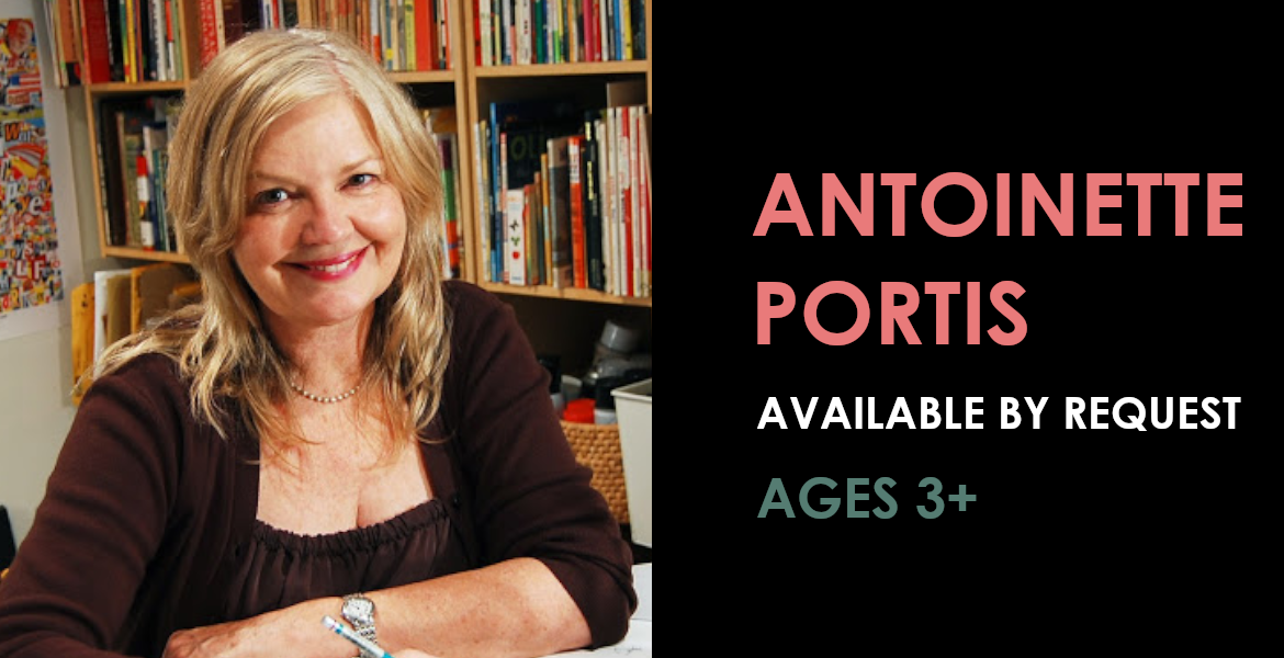 Antoinette Portis available by request - Ages 3 and up