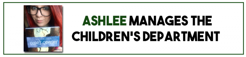 Ashlee is the manager of the Children's Department