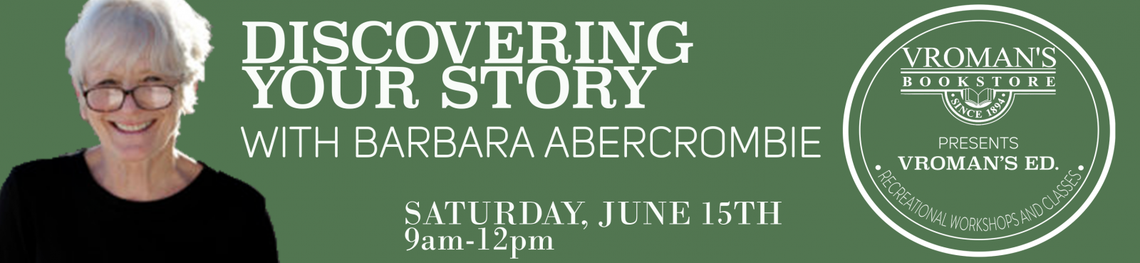 Barbara Abercrombie Writing Workshop Saturday June 15th 9am-12pm
