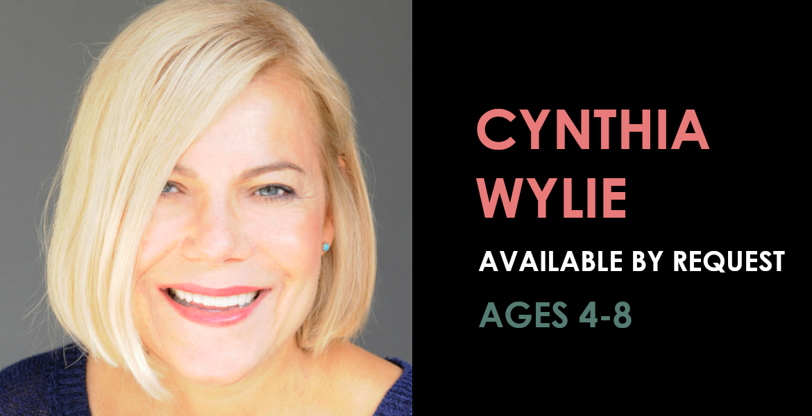 Cynthia Wylie available by request - Ages 4 to 8