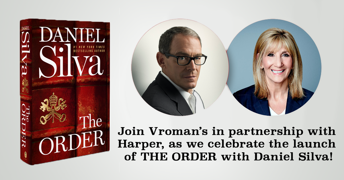 Join Vroman's in partnership with Harper, as we celebrate the launch of The Order by Daniel Silva