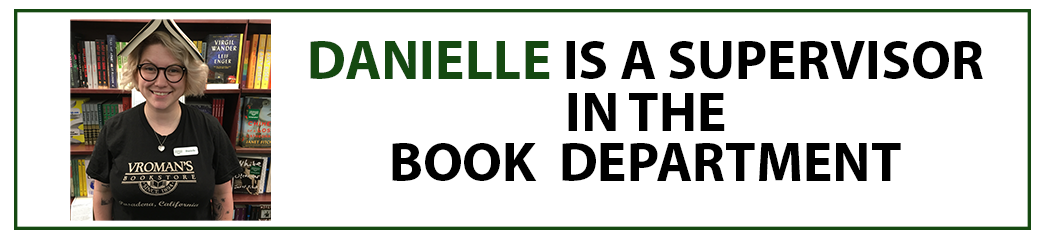 Danielle is a supervisor in the book department