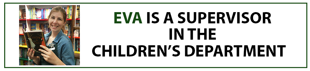 Eva is a supervisor in the children's department