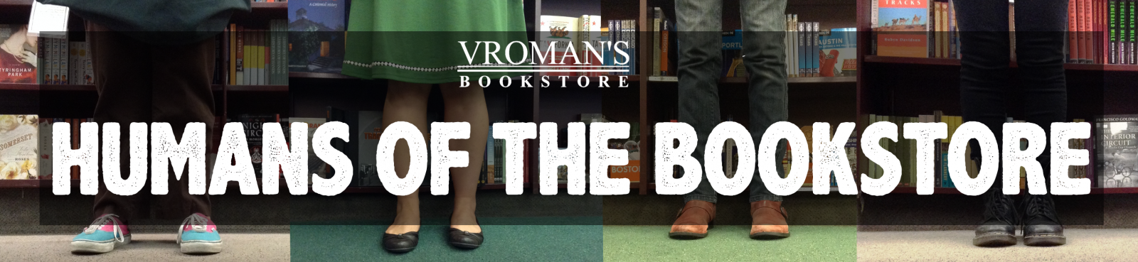 Humans of the Bookstore Banner