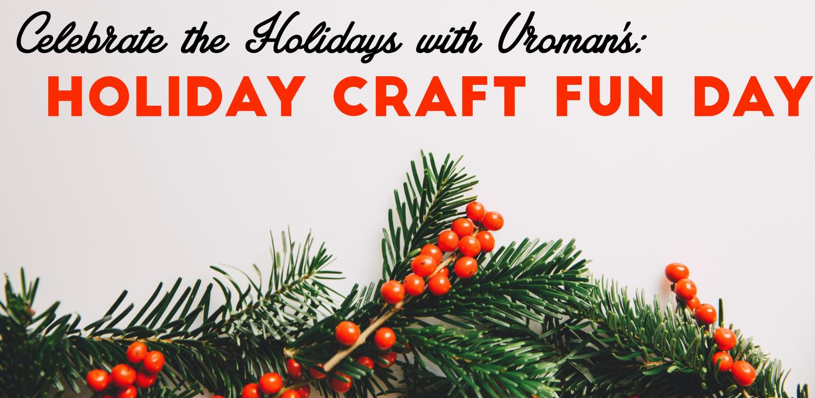 Celebrate the Holidays with Vroman's: Holiday Craft Fun Day!