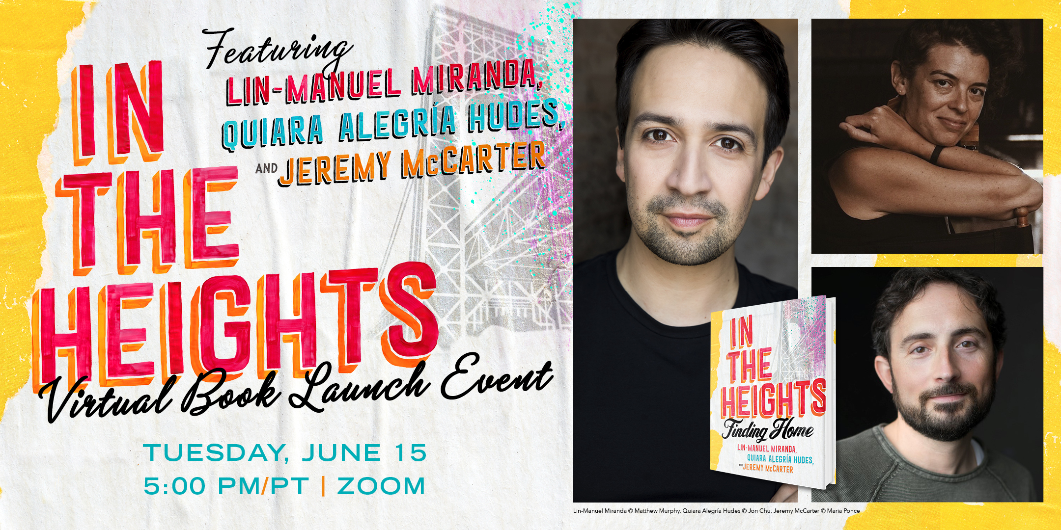 In The Heights: Virtual Book Launch Event with Lin-Manuel Miranda, Quiara Alegria Hudes, and Jeremy McCarter
