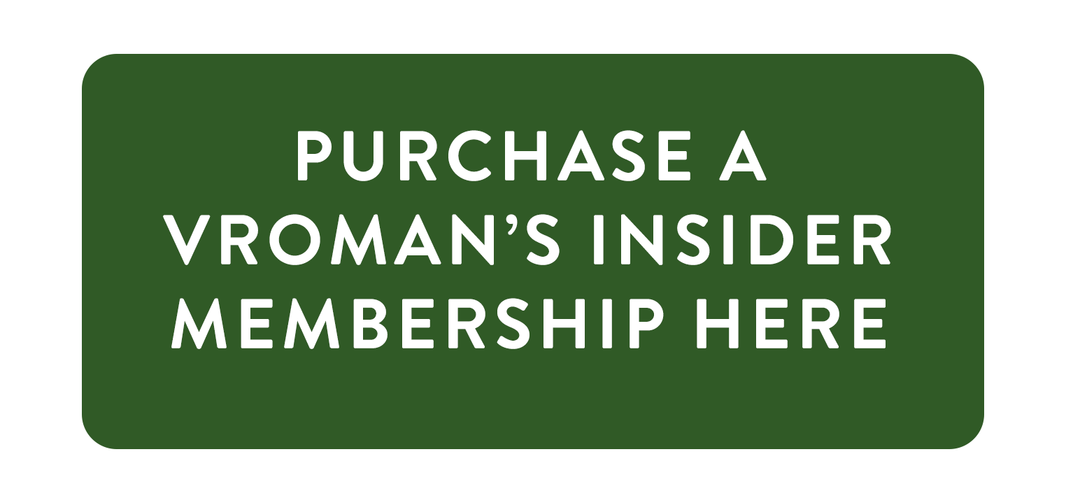 Purchase a Vroman's Insider Membership here
