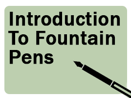 Introduction to Fountain Pens