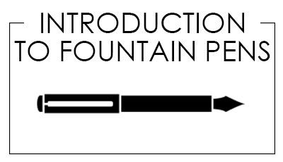 Introduction to Fountain Pens banner