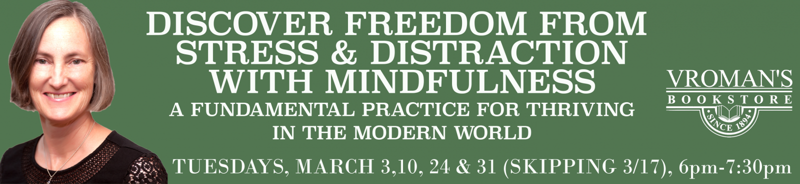 Discover Freedom from Stress and Distraction with Mindfulness Workshop