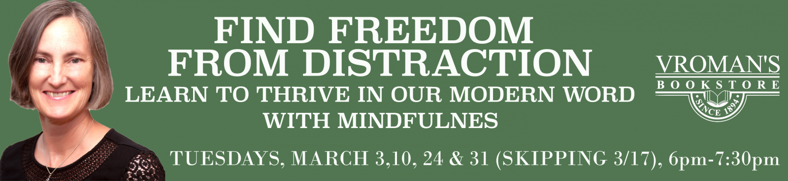 Find Freedom from Distraction with Mindfulness Workshop